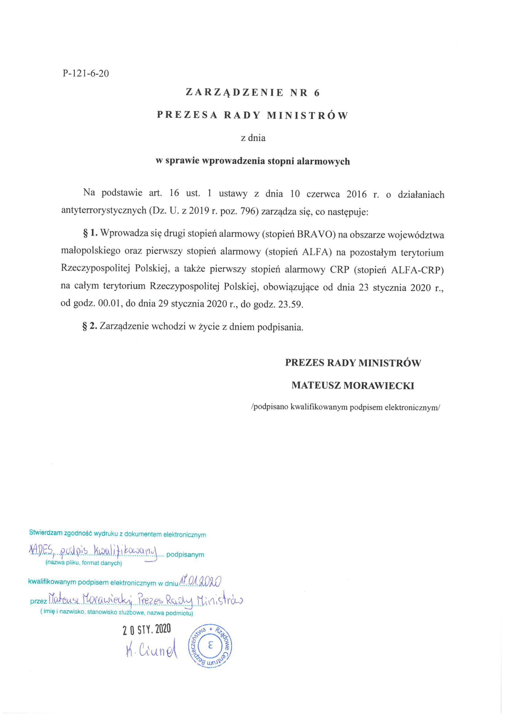 Uwaga! Preze Rady Ministrów wprowadza pierwszy stopień alarmowy (stopień ALFA) na terytorium Rzeczypospolitej Polskiej i pierwszy stopień alarmowy CRP (stopień ALFA-CRP) na całym terytorium Rzeczypospolitej Polskiej – obowiązujące od dnia 23 stycznia 2020r. od godz. 00.01 do dnia 29 stycznia 2020r. do godz. 23.59.