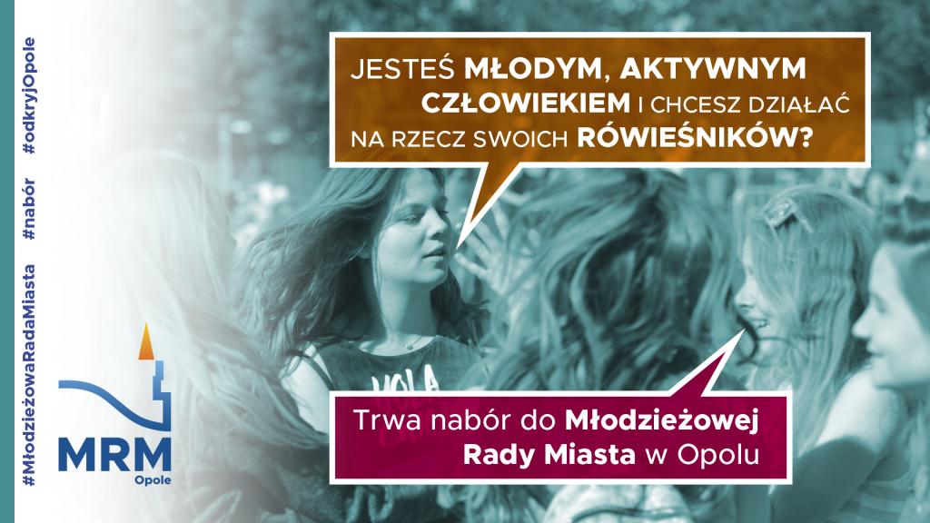 Ogłoszenie o naborze na członka Młodzieżowej Rady Miasta w Opola na lata 2021-2023